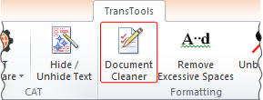 Document Cleaner button on TransTools ribbon